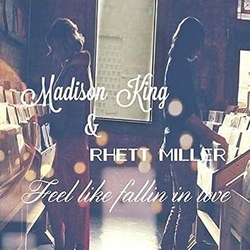 Feel Like Fallin' in Love