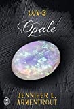 Lux, Tome 3 - Opale