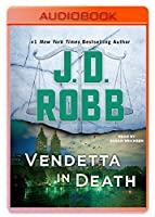 Vendetta in Death (Eve Dallas)