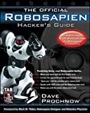 The Official Robosapien Hackers Guide
