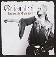 Heaven in This Hell by ORIANTHI (2013-03-19)