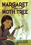 Margaret and the Moth Tree (English Edition)