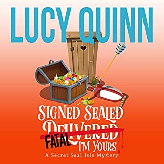 Signed, Sealed, Fatal, I'm Yours audiobook cover art