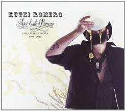 Aquí Huele A Romero (Colaboraciones 1998-2013)