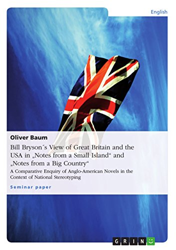 Bill Bryson´s View of Great Britain and the USA in