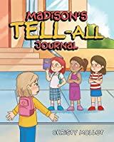 Madison's TELL-ALL Journal