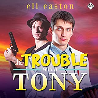 The Trouble With Tony cover art
