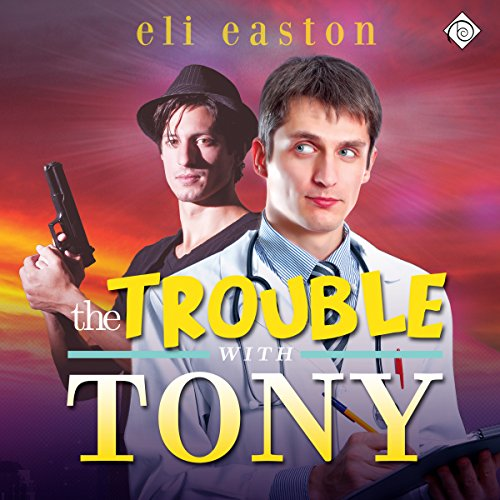 The Trouble With Tony audiobook cover art