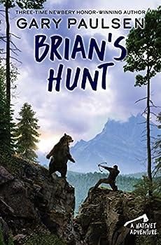 Brian s Hunt  A Hatchet Adventure