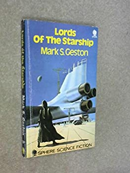 Lords of the Starship - Book #1 of the Lords of the Starship