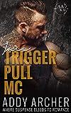 Jace (Trigger Pull MC PREQUEL)