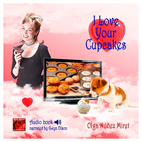I Love Your Cupcakes audiobook cover art