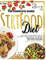 Sirtfood Diet: The Complete Guide to Burning Fat and Losing Weight by Activating the Metabolism with Sirtfoods. Includes 250 Quick and Tasty Recipes and a Daily Meal Plan