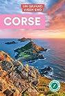 Guide Un Grand Week-end Corse par Guide Un Grand Week-end