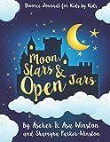 Moon, Stars & Open Jars: Divorce Journal for Kids BY Kids