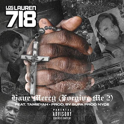 losLAUREN 718 feat. Tamieyah