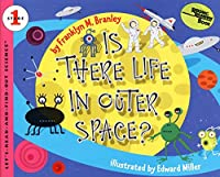 Is There Life in Outer Space? (Let's-Read-and-Find-Out Science 1)