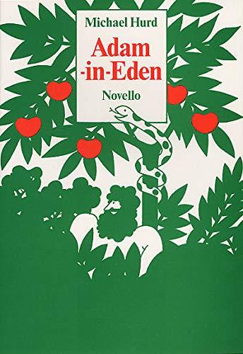 Michael Hurd: Adam-In-Eden. Partituras para Piano, Voz y Guitarra, Contrabajo, Batería
