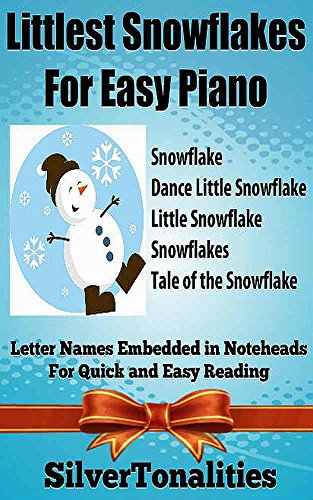 Littlest Snowflakes for Easy Piano (English Edition)