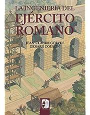 La ingeniería del Ejército romano (Ilustrados)
