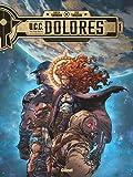 UCC Dolores - Tome 01 - La Trace des nouveaux pionniers - Format Kindle - 8,99 €