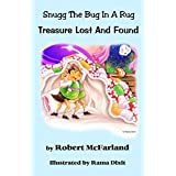 Treasure Lost And Found: Snugg The Bug In A Rug (English Edition)