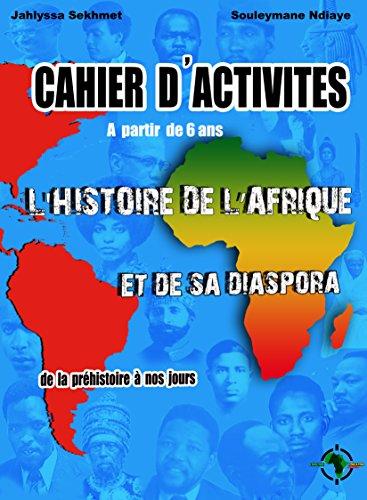 Fəaliyyət kitabı Afrika tarixi və diasporu, 6 yaşından