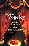 Leni, Susanna und Molly Melone: Roman (Die Frau in der Gesellschaft)