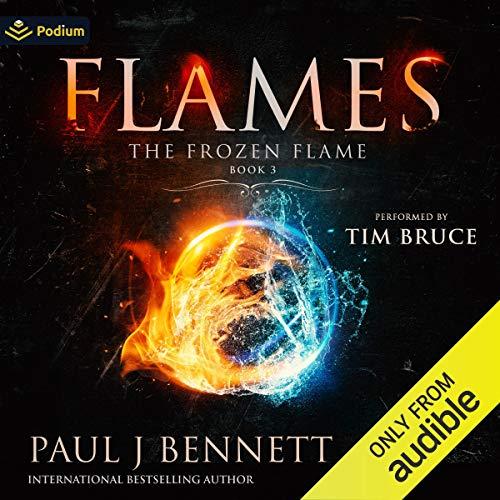 Flames Audiobook By Paul J. Bennett cover art