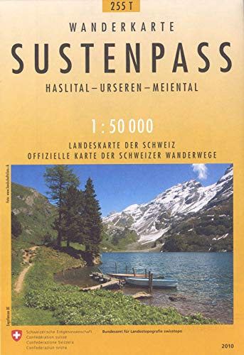 255T Sustenpass: Haslital - Urseren - Meiental (Wanderkarten 1:50 000)