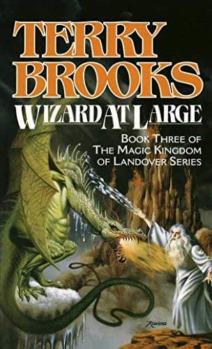 Wizard at Large by Terry Brooks (July 17,1989)