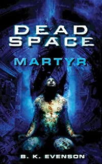 Dead Space: Martyr (English Edition)