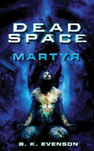 Dead Space: Martyr (English Edition)