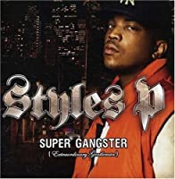 Supa Gangsta Extraordinary Gentleman by STYLES P (2007-12-04)