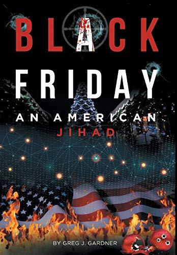 Black Friday: An American Jihad