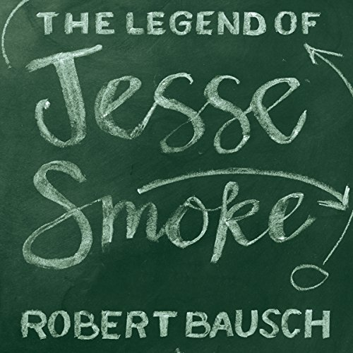 The Legend of Jesse Smoke audiobook cover art