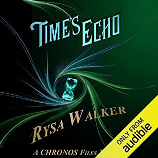 Time's Echo     A CHRONOS Files Novella              By:                                                                                                                                 Rysa Walker                               Narrated by:                                                                                                                                 Nick Podehl                      Length: 3 hrs and 30 mins     891 ratings     Overall 4.3