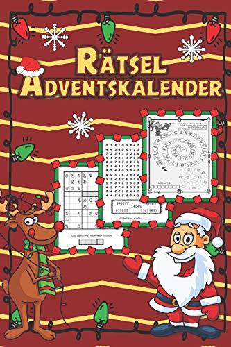 Rätsel Adventskalender: Labyrinthe Zahlenrätsel Codeknacker Kryptogramme Sudokus Symbolratsel Ausmalbilder Punkt zu Punkt