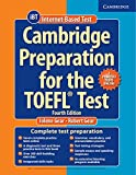 Cambridge Preparation for the TOEFL® Test: Book with Online Practice Tests and Audio CDs (8) Pack