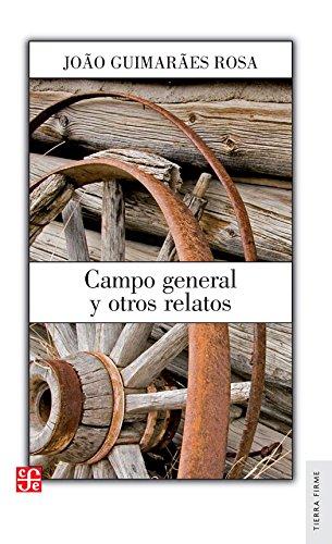 Campo General Y Otros Relatos (Literatura)