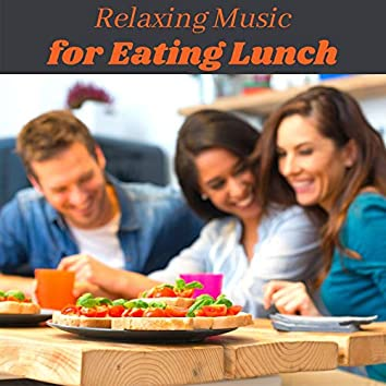 Relaxing Music for Eating Lunch: New Age Background Music for Stress Relief, Relaxation, Calm, Peace