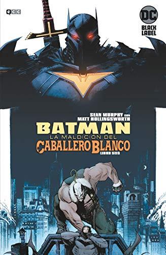 Batman: La Maldición Del Caballero Blanco núm. 06 De 8 (Batman: La maldición del Caballero Blanco (O.C))