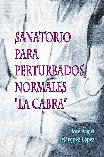 Sanatorio para perturbados normales
