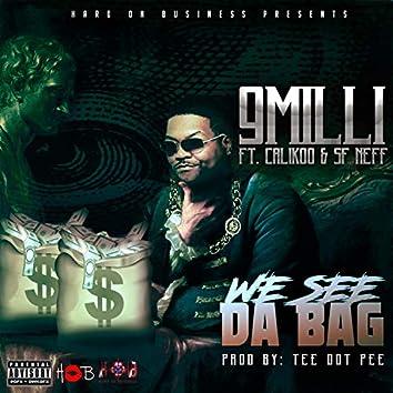 We See Da Bag (feat. CaliKoo & SF Neff)