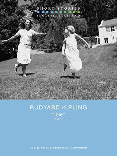 """They"" / ""Loro"" by Rudyard Kipling"
