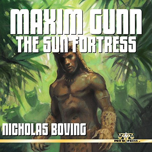 Maxim Gunn: The Sun Fortress cover art