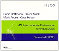 43 Internationale Ferienkurse Darmstadt 2006