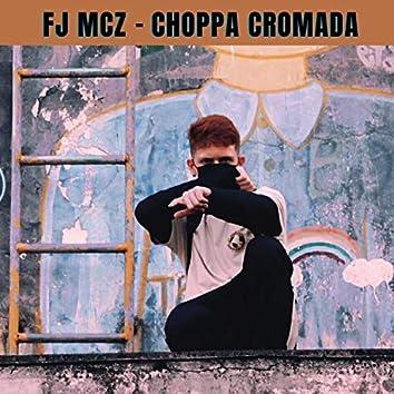 Choppa Cromada