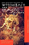 Witchcraft and Magic in Europe, Volume 3: The Middle Ages: v.3 (The Athlone history of witchcraft & magic in Europe)
