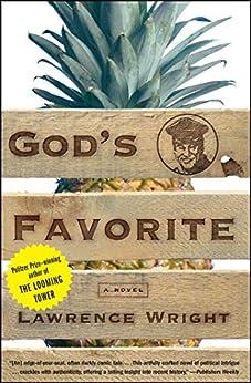 God's Favorite: A Novel by [Lawrence Wright]